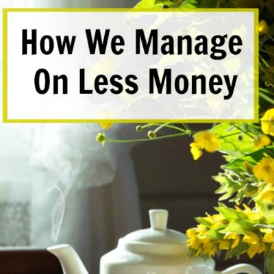 How to manage on less money