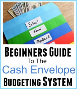 Beginners Guide – Cash Envelope System of Budgeting