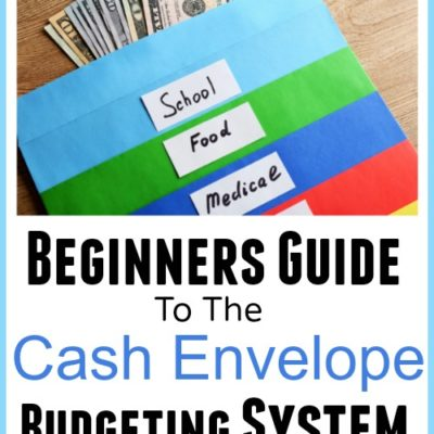 Beginners Guide to Cash Envelope Budgeting System