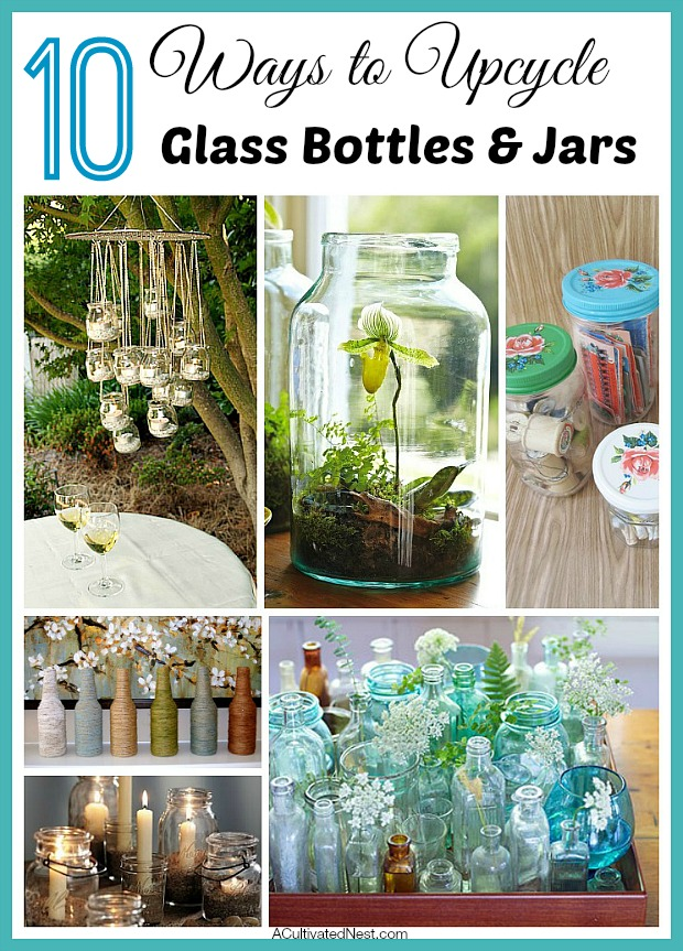 Ever wonder what to do with that empty wine bottle, baby food jar or jam jar? Here are 10 great ideas for taking something you'd normally recycle or throw out and making something pretty and useful out of it. 10 Ways to Upcycle Glass Bottles and Jars