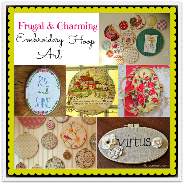 frugal and charming embroidery hoop art decorating ideas