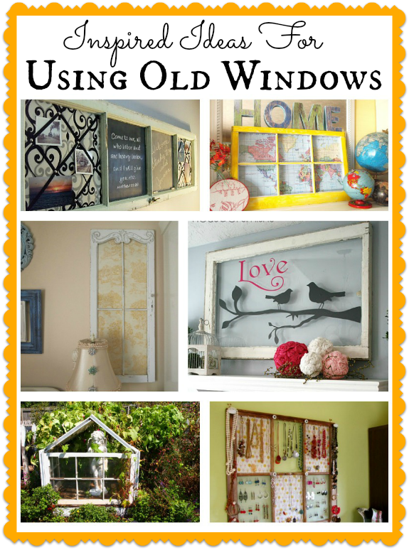 Here are 10 Inspired Ideas for using old windows