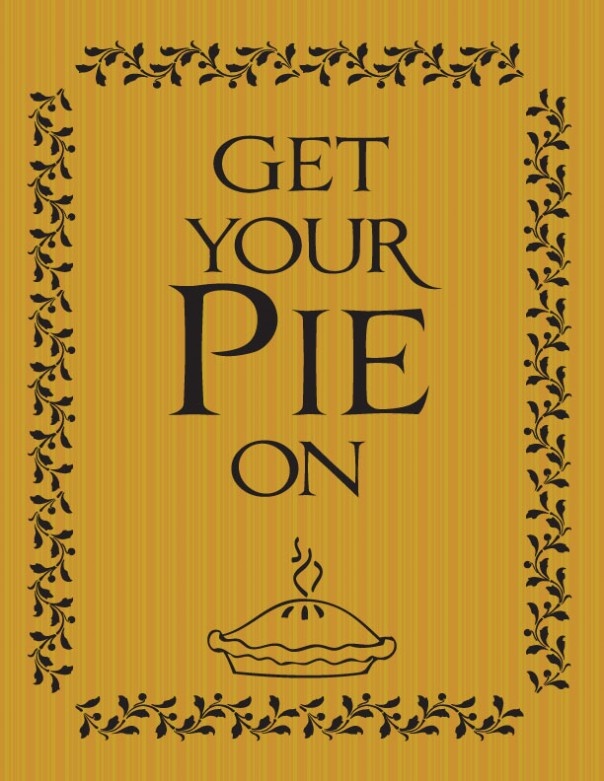 Get Your Pie On Printable