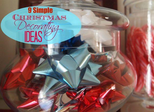 9 Simple Christmas Decorating Ideas
