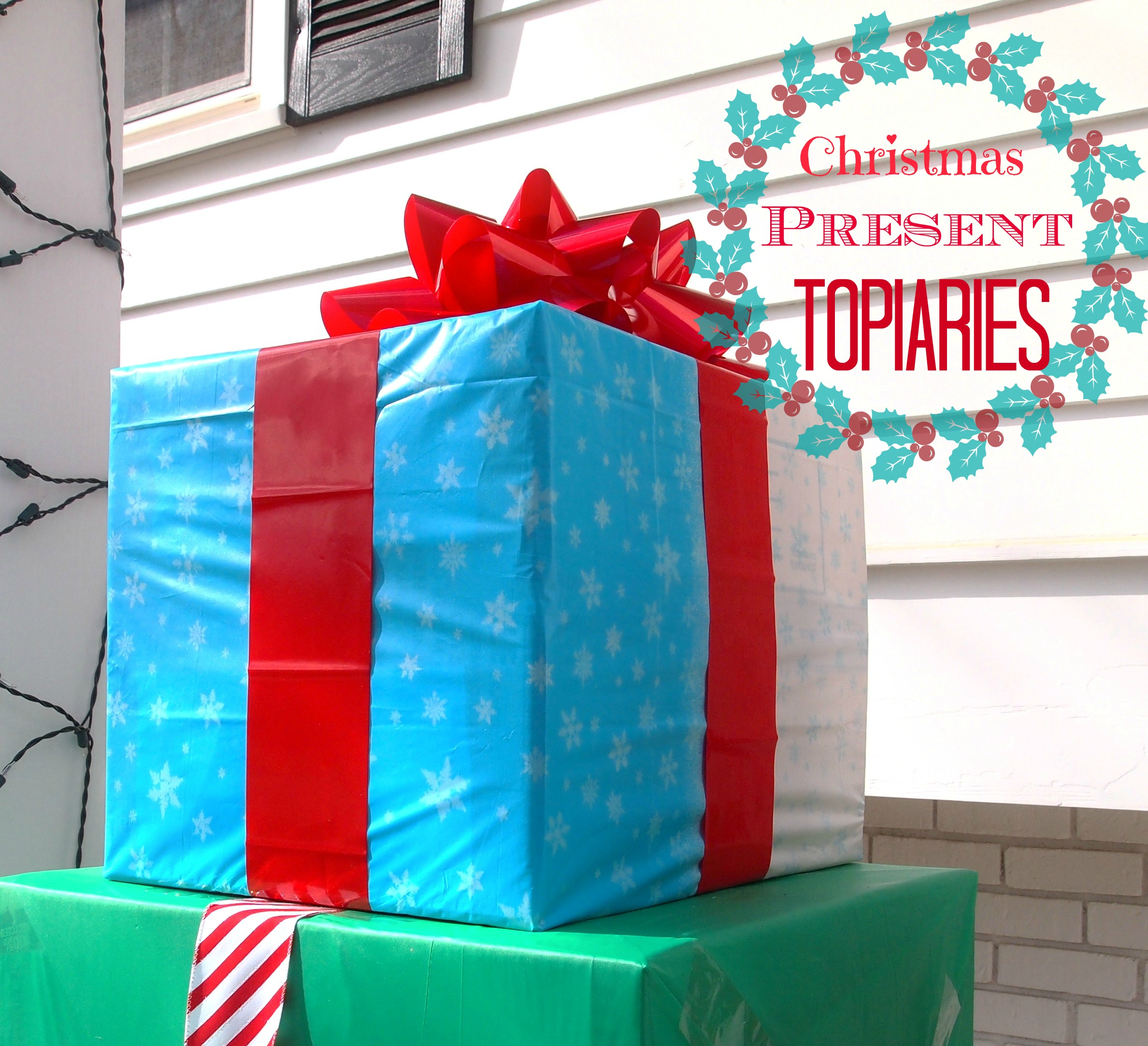 How To Make An Outdoor Christmas Present Topiary