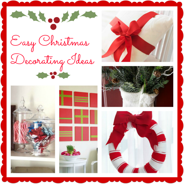 9 simple christmas decorating ideas a cultivated nest for Simple christmas decorations to make