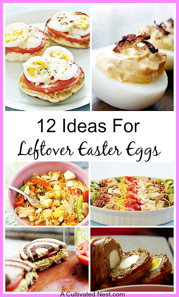 12 Recipe Ideas For Leftover Easter Eggs