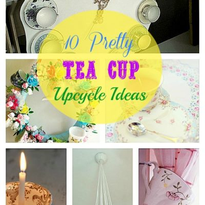 10 tea cup upcycle ideas