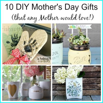 DIY Mother's Day Gifts