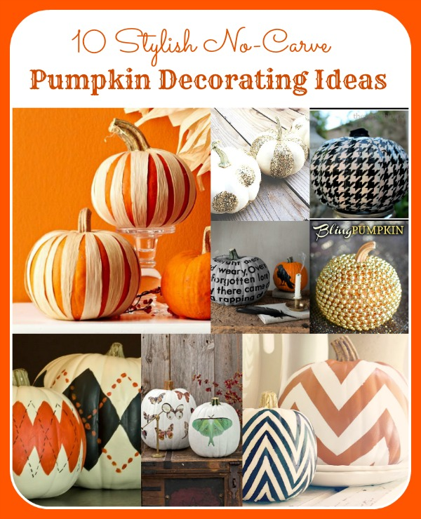 10 Stylish No Carve Pumpkin Decorating Ideas- If you want to decorate your home for fall on a budget, try these 10 stylish no carve pumpkin decorating ideas! They're fun, and easy!   #craft #diyProject #pumpkinDecor #fallDecor #ACultivatedNest