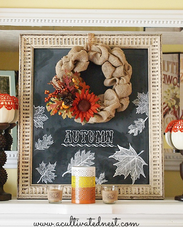 Fall Mantel Decor - 2013 Fall Mantel - DIY burlap wreath on a hand lettered fall chalkboard