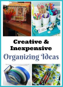 Creative & Inexpensive Organizing Ideas