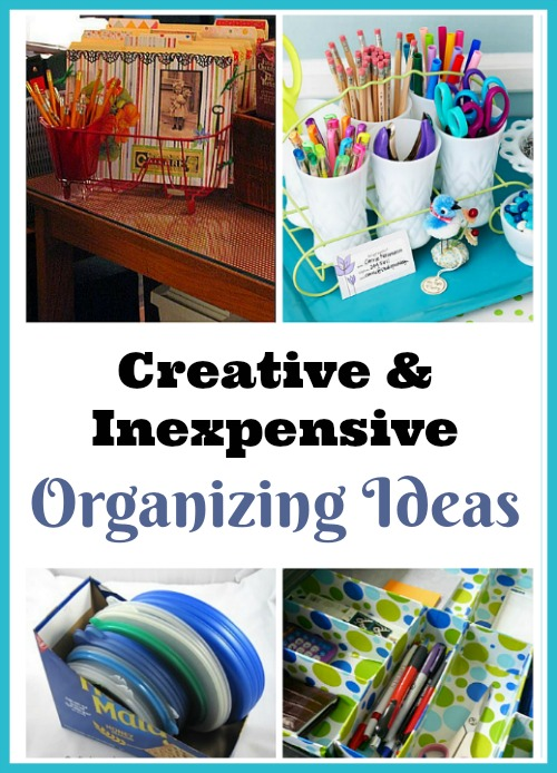 creative inexpensive organizing ideas