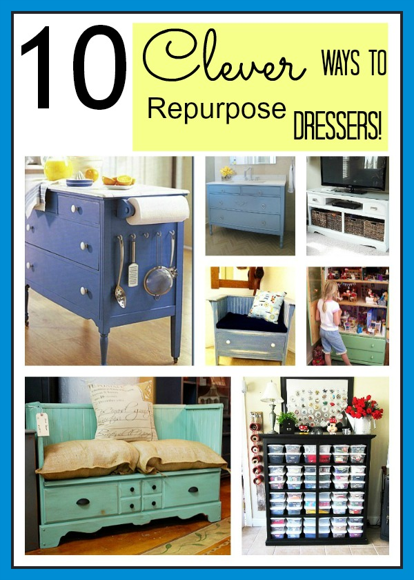 Check out these 10 Clever ways to repurpose old dressers!