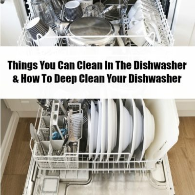 Did you know that you can use your dishwasher for so much more than just cleaning your dishes? Check out this list of things you can clean in the dishwasher plus how to deep clean your dishwasher! cleaning hacks, homemaking tips, life hacks, cleaning tips #cleaninghacks #lifehacks #homemaking #cleaning #dishwasher