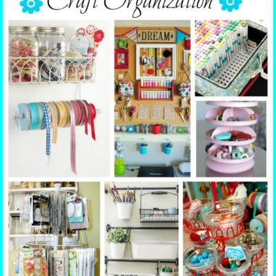 clever ideas for organizing craft materials