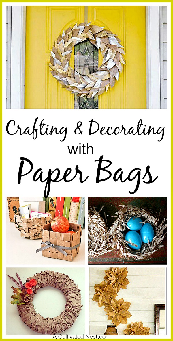 Crafting & Decorating With Paper Bags - Don't just stash or throw away your paper bags, make something new with them!