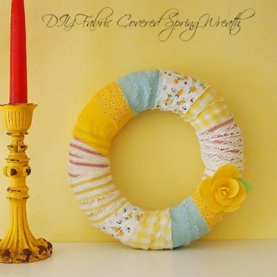 DIY fabric covered spring wreath