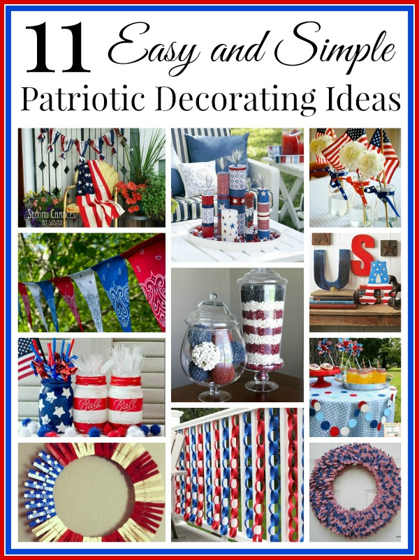 A collection of easy and cute patriotic decorating ideas