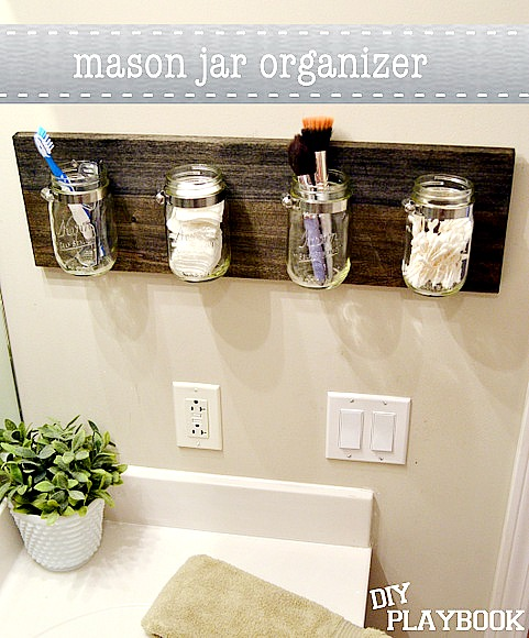 ll Fantastic Small Bathroom Organization Ideas: use a mason jar bathroom organizer from DIY Playbook