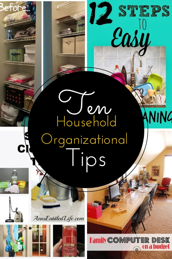 10 Household Organizational Tips You Need to Know!