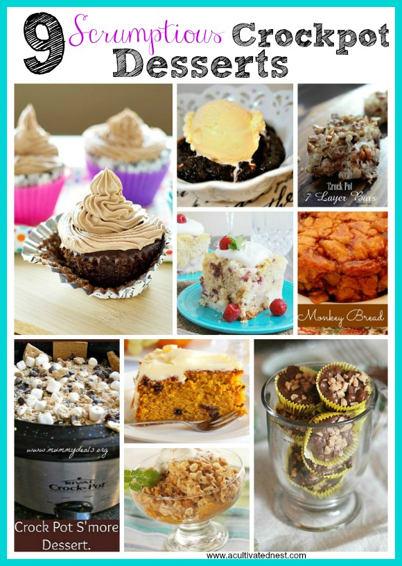 9 Scrumptious desserts that you can make in a crockpot/slow cooker!