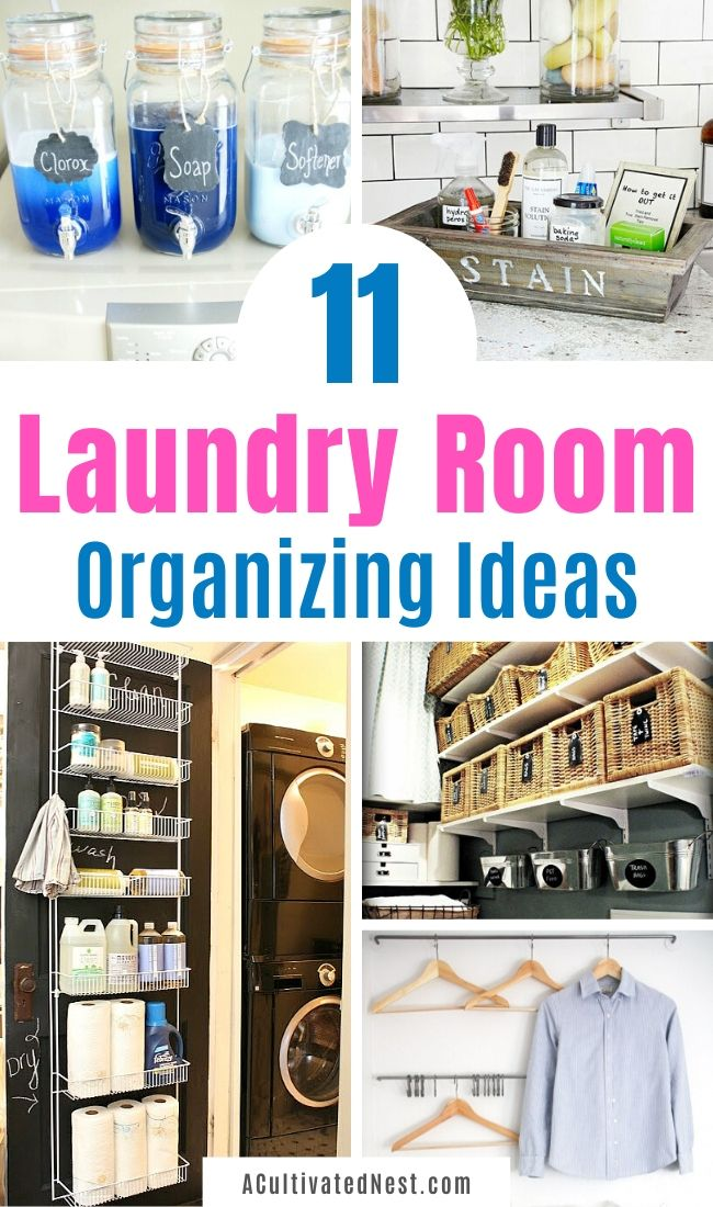 11 Laundry Room Organizing Ideas- If you're tired of your disorganized laundry room, then you need to check out these 11 genius laundry room organizing ideas for inspiration! There are so many easy and frugal ways to get your laundry area organized! | #laundryRoom #organization #organizingTips #laundry #ACultivatedNest