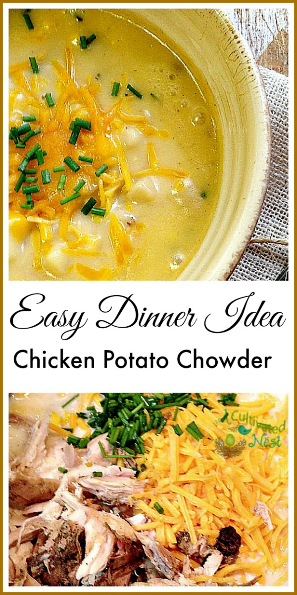 Easy dinner recipe! Chicken potato chowder. Warm, comforting & filling. Everyone loves this!