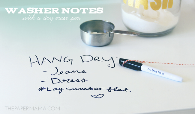 leave notes on a washer with a dry erase marker via The Paper Mama