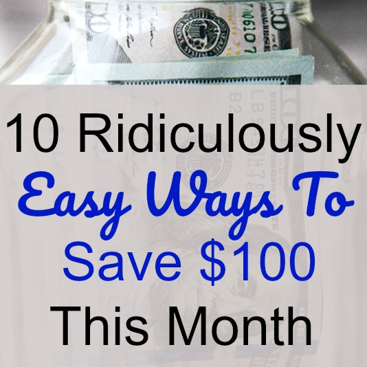 Easy Ways To Save $100 This Month - With the cost of living constantly growing and the holidays coming up, having enough money is a major concern for most people. Here are 10 Ways To Save $100 This Month (without a whole lot of sacrifice).-