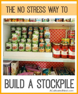 How To Have A Well Stocked Pantry- Having a well stocked pantry can help you keep your grocery costs down, and be prepared for emergencies! Here's how to build your stockpile the easy, no-stress way that lets you stick to your food budget! | saving money on groceries, living on a budget, reduce your grocery budget, frugal living tips, #frugal #moneySavingTips #ACultivatedNest