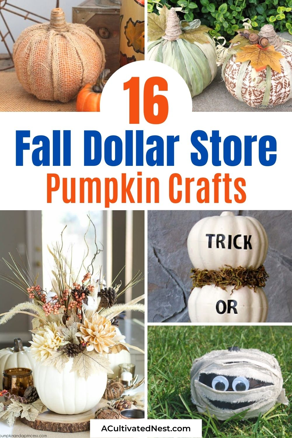 16 Dollar Store Pumpkin Crafts- Foam dollar store pumpkins are the perfect fall DIY décor supply! Use them in these fun fall dollar store pumpkin crafts!   #diyProjects #fallDecor #fallCraft #pumpkinDecor #ACultivatedNest