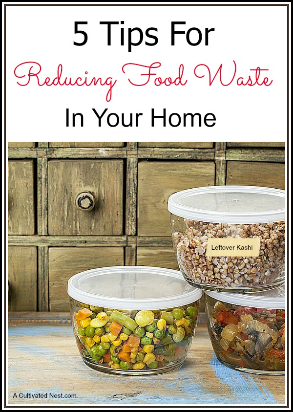 5 great ideas for reducing food waste at home | It's so easy to throw out food that you forgot about that has gone bad at the back of the fridge. But you can save so much money by not wasting food.  So I wanted to share some of my best tips for reducing food waste at home and as a result, saving money.