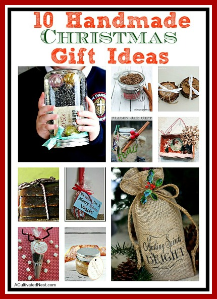 10 Handmade Christmas Gift Ideas