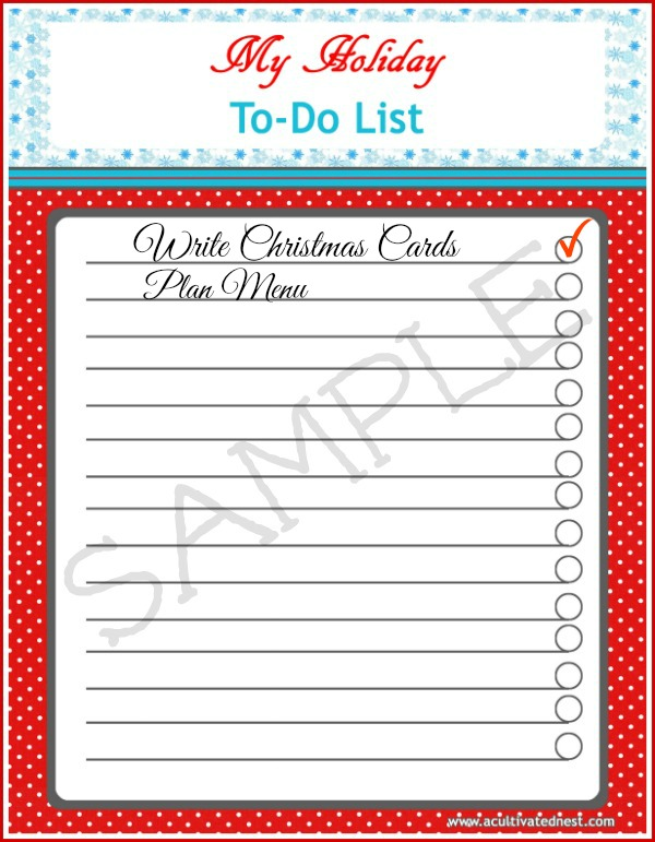 Here's a free printable Holiday To-Do List to keep you organized.