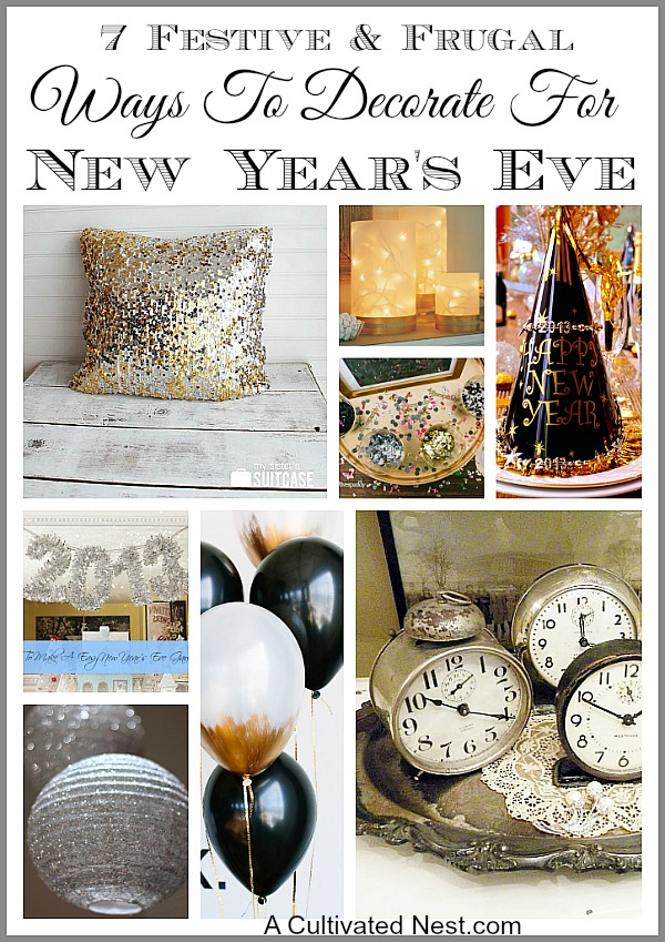 Getting your home dressed up for New Year's Eve doesn't have to be time consuming or expensive. In fact, it can be quite a fun and frugal experience. If you're ready to get your home snazzy for New Year's Eve, take a look at these 7 Festive & Frugal Ways to Decorate for New Year 's Eve!