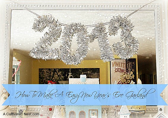 7 Festive and Frugal Ways to Decorate for New Year's Eve - How to make a New Year's Eve banner