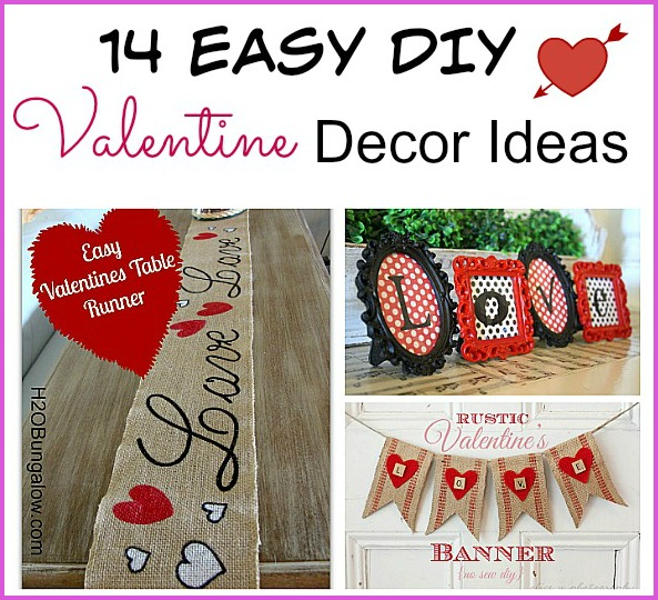 14 Easy DIY Valentine's Day Decoration ideas that anyone can make. Lots of cute & creative ideas for your home! | #ValentinesDay #Valentines #DIY #ValentinesDecor
