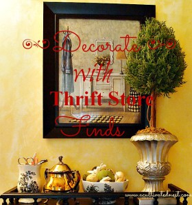 frugal decorating - decorate with thrift store finds