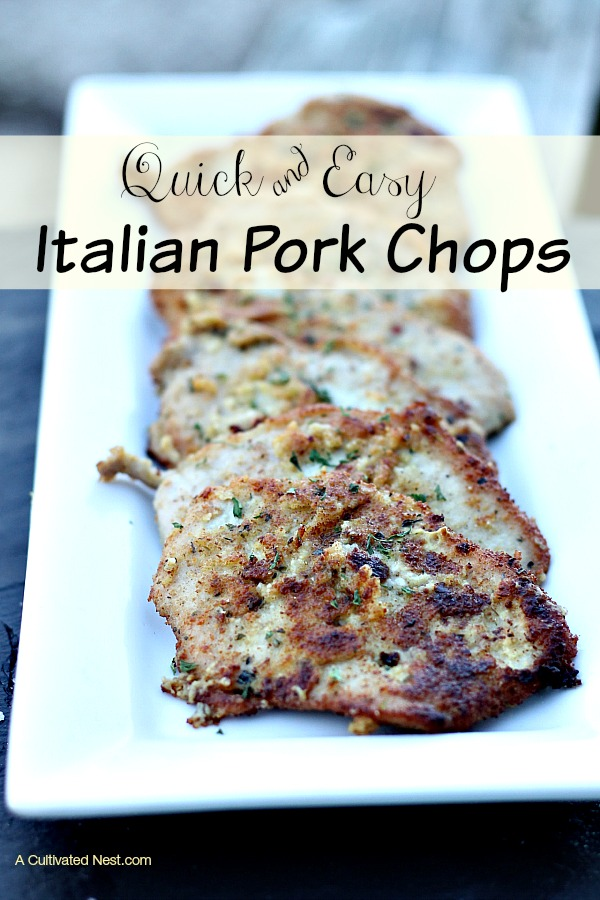 Quick and Easy Italian Pork Chops