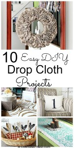 10 Easy DIY Drop Cloth Projects