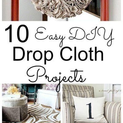 10 Easy DIY Drop Cloth Projects
