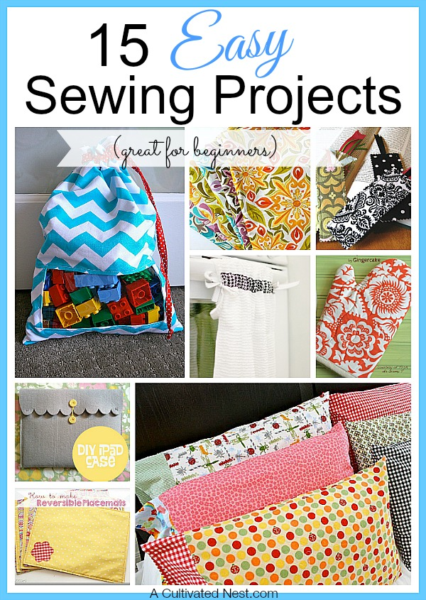 15 Easy Sewing Projects for Beginners