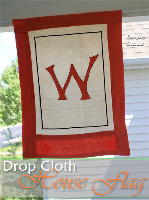 Easy Drop Cloth Projects - DIY Drop Cloth House Flag