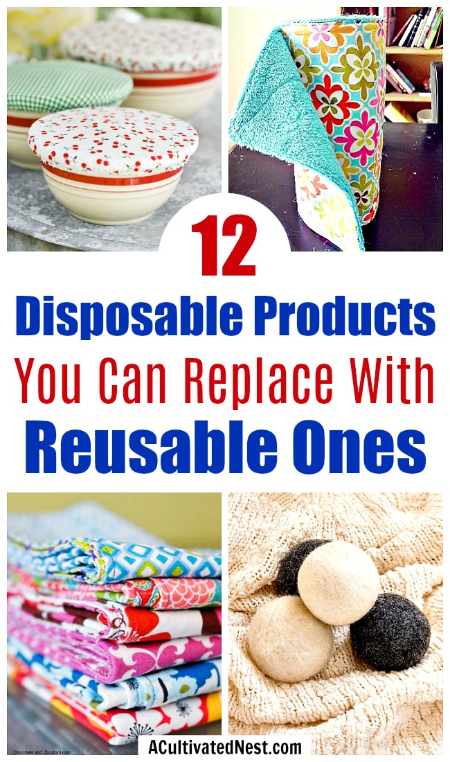 Disposable Products You Can Replace with Reusable Ones