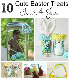 10 Cute Easter Treats In A Jar