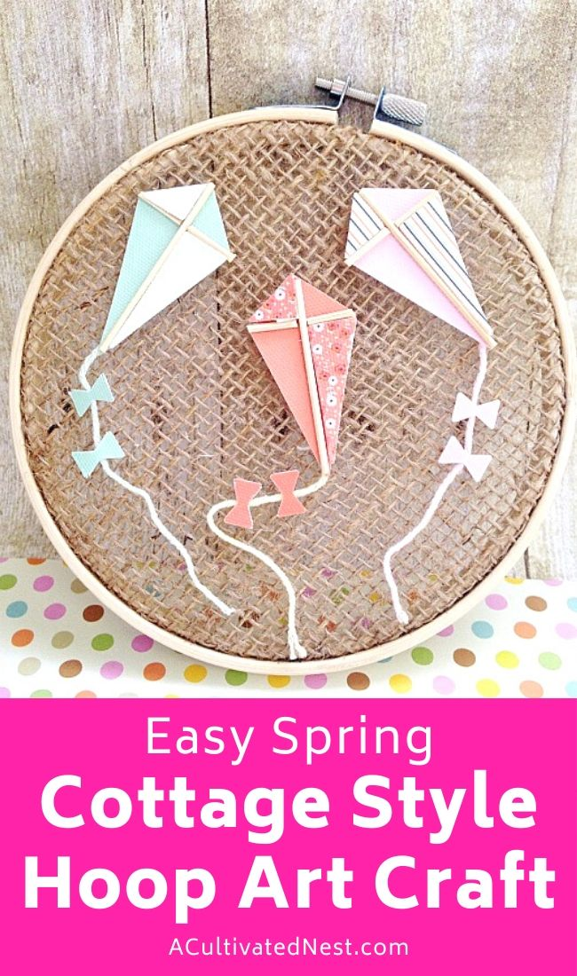 This easy spring cottage style hoop art craft is a fun and inexpensive way to add some color to your home's decor! | #craft #DIY #decor #springCraft #ACultivatedNest
