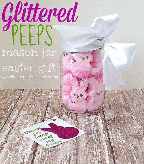 10 Cute Easter Treats In A Jar: Glittered Peeps Mason Jar Gift