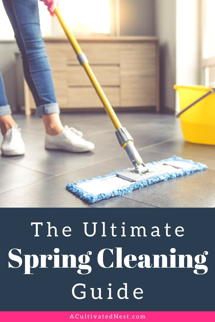 The Ultimate Spring Cleaning Guide