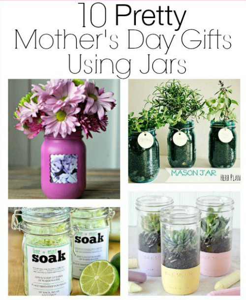 10 Mason Jar Mother's Day Gifts